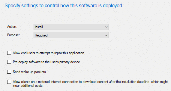 Specify settings to control how this software is deployed